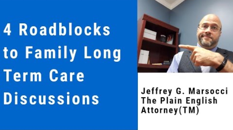 Four Roadblocks to Family Long Term Care Discussions