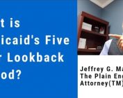 What is Medicaid's Five Year Lookback