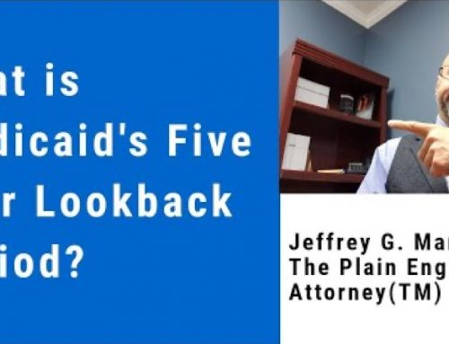 What is Medicaid's Five Year Lookback Period?