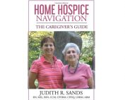 Judith Sands Home Hospice Navigation Book
