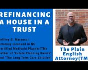 Refinancing a House in a Trust