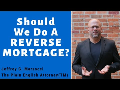 Should you do a reverse mortgage