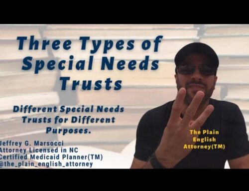 Three Types of Special Needs Trusts
