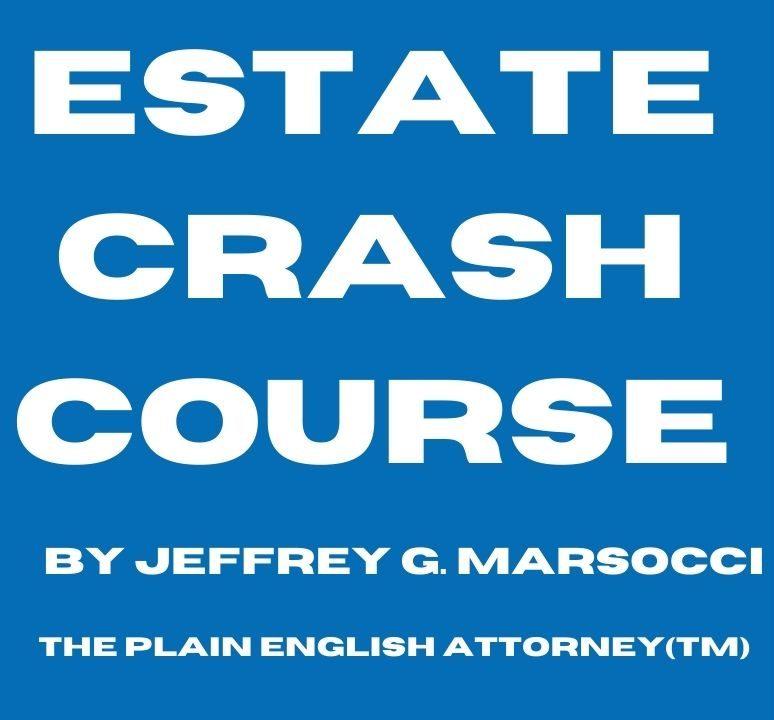 Estate Crash Course